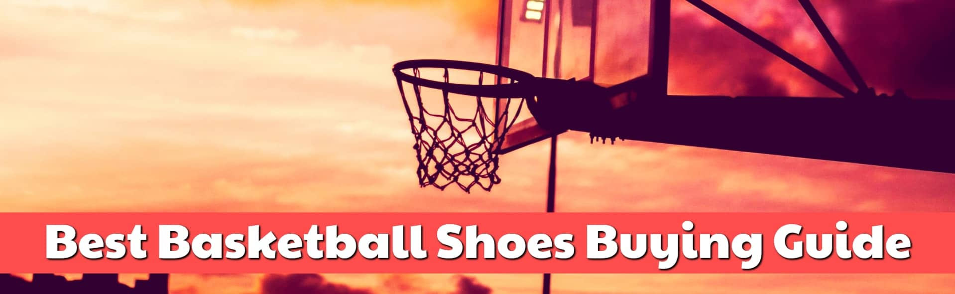 Best Basketball Shoes Buying Guide