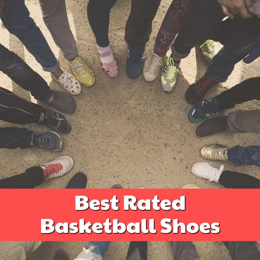 Best Rated Basketball Shoes